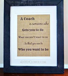 """""""A Coach is Someone Who """" x Wall Print - Coaches Gifts This popular wall print features a heartfelt quote about coaches. It makes an ideal coach gift at the end of the season and will be treasured for years to come. Swim Coach Gifts, Softball Coach Gifts, Cheer Coach Gifts, Cheer Coaches, Cheerleading Gifts, Cheer Gifts, Basketball Gifts, Basketball Coach, Team Gifts"""