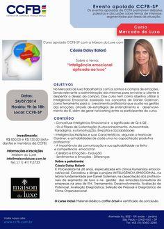 """24/07 ♥ MERCADO DE LUXO ♥ Curso sobre """"Inteligência Emocional Aplicada ao Luxo"""" ♥ SP ♥  http://paulabarrozo.blogspot.com.br/2014/07/2407-mercado-de-luxo-curso-sobre.html"""