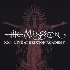 Buy Online The Mission - Live At Brixton Academy October 2011 CD Album