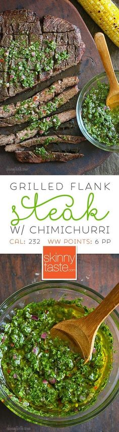 Grilled Flank Steak with Chimichurri – flank is a leaner steak, perfect for grilling topped with this delicious chimichurri sauce.