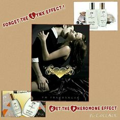 Forget the Lynx effect- get the Pheromone effect with fm fragrances  pheromone collection.  Contact jennifertyrrell10@gmail.com for your bottle of sex appeal.