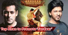 Top Khan to promote 'Sardaar GS' in Hindi