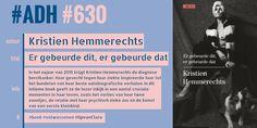 #ADH #630  Er gebeurde dit, er gebeurde dat | Kristien Hemmerechts