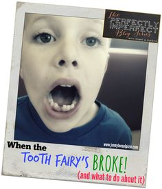 5 tips to assist you when the Tooth Fairy's summoned (unexpectedly). Or when she forgets…or when she's broke…or…   #perfectlyimperfect #mominthemirror