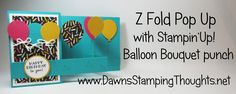 Stampin'Up! Demonstrator Dawn Griffith Today we will be making a Z Fold Pop up birthday card using the It's My Party designer paper and also the Party Pants ...