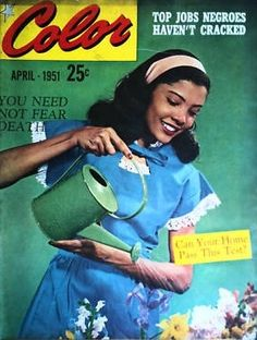 The beautiful April 1951 cover of Color magazine. Vintage Black Glamour, Vintage Beauty, Black Magazine, History Magazine, Vintage Fashion 1950s, Black Celebrities, African American History, Vintage Magazines, Vintage Colors