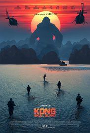 Kong: Skull Island (2017): Classic monster movie that the humans didn't get in the way of me enjoying.