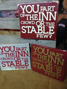 Are you part of the Inn crowd or the stable few Christmas signs  Two Tomorrows on Facebook and Etsy