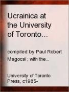 Ucrainica at the University of Toronto Library: A Catalogue of Holdings. Compiled by Paul Robert Magocsi. With the assistance of Nadia Odette Diakun. Toronto: University of Toronto Press, 1985-. [Z2514 .U5 M16 1985 v.1-2]  http://go.utlib.ca/cat/3321436  This bibliography consists of reproductions of catalogue cards for approximately 11,000 titles dealing with all aspects of Ukrainian studies which are held by the University of Toronto Library system.