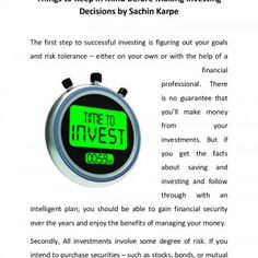 Things to Keep in Mind Before Making Investing Decisions by Sachin Karpe The first step to successful investing is figuring out your goals and risk toleranc. http://slidehot.com/resources/things-to-keep-in-mind-before-making-investing-decisions-by-sachin-karpe.45764/