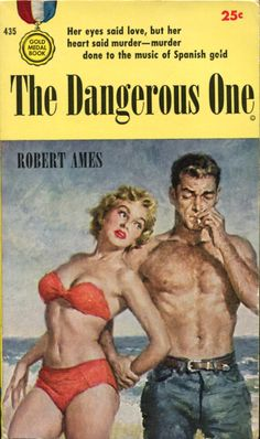 """The Dangerous One"" - Author: Robert Ames"