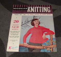 . MACHINE KNITTING MAGAZINE - MODERN KNITTING FEB 1958