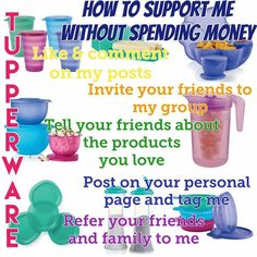 #support #like #comment #share #tag #join #invite #post #refer #thankyou Tupperware with Danielle #ladyintupperware