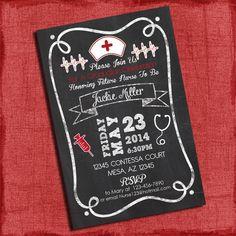Nurse Graduation Party Invitation Chalkboard Style 4x6 or 5x7 -Printable