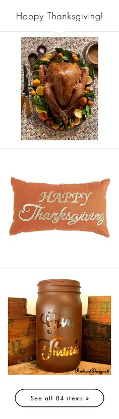 """""""Happy Thanksgiving!"""" by ayye-emoji-queen0 on Polyvore featuring food, thanksgiving, home, home decor, throw pillows, pillows, inspirational home decor, thanksgiving home decor, holiday throw pillows and beaded throw pillows"""