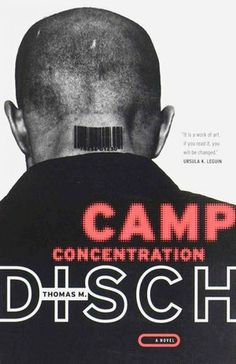Camp Concentration, by Thomas Disch, one of three recommendations from Kim Stanley Robinson writing for NPR about New Wave classics.