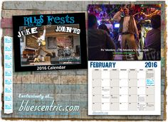 The popular Blues Fests and Juke Joints wall calendars are now available for 2016 PREORDER! The first 250 calendars are hand signed and numbered Small Batch special editions, and only while supplies... just $18.95 at https://www.bluescentric.com/merch/music-calendar/2016-blues-fests-and-juke-joints-wall-calendar/