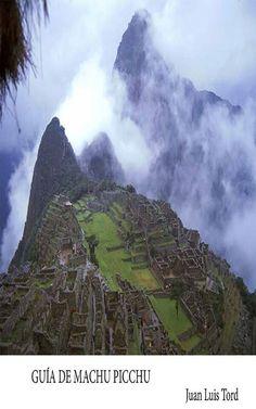 'Guía de Machu Picchu', por Juan Luis Tord, Es una guía que orienta al viajero para recorrer toda la ciudadela de piedra de Machu Picchu, así como la biodiversidad y los paisaje que contiene el santuario histórico de Machu Picchu. Consíguela en Amazon: http://amzn.to/1RSaltl