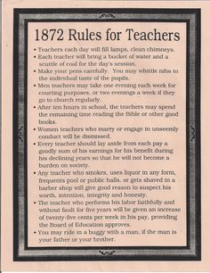 Rules for Teachers in 1872 & 1915: No Drinking, Smoking, or Trips to Barber Shops and Ice Cream Parlors