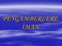 PEYGAMBERLERE ÎMÂN Îmânın dördüncü şartı peygamberlere inanmaktır. Peygamberler, Cenâb-ı Hakk'ın, dinini; emirlerini, yasaklarını, haberlerini kullarına bildirmek için gönder diği seçilmiş zâtlardır.   Peygamberler insanları, Allâh'a şirk koşmak ve puta tapmak gibi dalâletlerden kurtar maya, inananları hem dünyada hem de âhirette saâ dete erdirmeye vesiledirler. İnsanların akılları gerçek kurtuluş yolunu bulmakta yetersiz olduğundan Hazreti Allâh, kullarının ebedî saadeti ve doğru yolu…