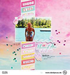 Sommerliches Scrapbooking Layout von Eileen mit dem Juli Monatskit, für www.danipeuss.de