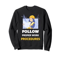 Follow Proper Work Procedures Sweatshirt MUGAMBO Safety Slogans, Health And Safety, Suits You, Graphic Sweatshirt, T Shirt, Fashion Brands, Shirt Designs, This Or That Questions, Sweatshirts