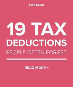 Don't Miss Out on the 19 Most-Overlooked Tax Deductions