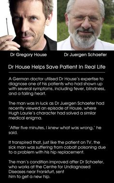 Dr. House helps save patients in real life...