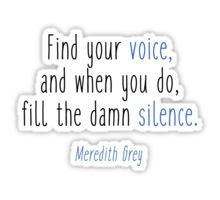 Grey's Anatomy - Find your voice by Quotation Park