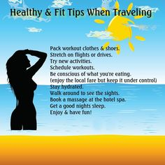 healthy and fit tips when travelling.
