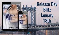 A Way with You by Lane Hayes Release Blitz Male Male, Release Date, Interview, Romance, Author, Spotlights, Day, Romance Film, Romances