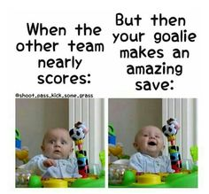 In every game that's my face! Hockey Memes, Football Memes, Field Hockey Quotes, Soccer Girl Quotes, Funny Soccer Quotes, Field Hockey Goalie, Ice Hockey, Funny Sayings, Hockey Drills