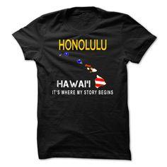 (Tshirt amazing Gift) HONOLULU Its Where My Story Begins at Top Sale Tshirt Hoodies, Tee Shirts