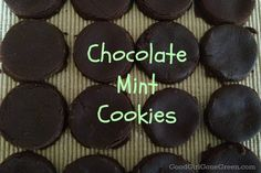 Chocolate mint cookies on http://www.goodgirlgonegreen.com