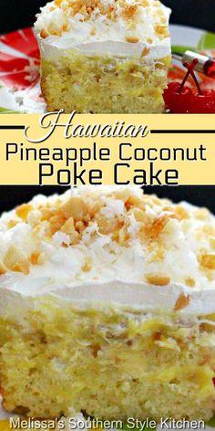 Coconut Pineapple Cake, Coconut Poke Cakes, Pineapple Desserts, Coconut Desserts, Strawberry Desserts, Easy Desserts, Easy Pineapple Cake, Hawaiian Desserts, Strawberry Poke Cakes
