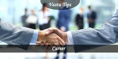 """""""Vastu Tips for Career by Rahul Kaushal Vastu Shastri ( Pandit.com )"""" -----------------------------------------------------------Vastu Advice for Career  Everybody wants to excel in career and will try every bit to succeed. However, it is true that you also need luck to support your career. Sometimes, people do face problems even after putting their sweat and blood in any work.  http://www.pandit.com/vastu-advice-for-career/"""