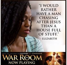 War Room - I'd rather have a man chasing Jesus than a house full of stuff. Prayer Closet, Prayer Room, My Prayer, Prayer Ideas, Prayer Board, Christian Movies, Christian Quotes, Christian Dating, Priscilla Shirer
