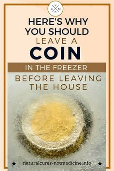 """HERE'S WHY YOU SHOULD LEAVE A COIN IN THE FREEZER BEFORE LEAVING THE HOUSE}{:""""?"""