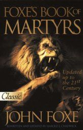 New Foxe's Book of Martyrs, Softcover