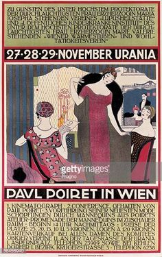 Paul Poiret in Vienna. From the to the of November, Colour Lithography. Printed by: Rosenbaum Brohters, Vienna. Plakat Paul Poiret in Wien. 27 - 29 November Get premium, high resolution news photos at Getty Images Paul Poiret, Klimt, French Fashion Designers, Elements Of Art, Illustrations, Fashion Plates, Metropolitan Museum, Art History, Original Art