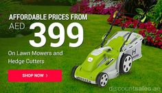 Lawn Mowers & Hedge Cutter Starting AED 399 - https://discountsales.ae/household/lawn-mowers-hedge-cutter-starting-aed-399/?utm_source=PN&utm_medium=discountsales-pinterest&utm_campaign=from%2BDiscount+Sales%2C+Offer+and+Deals+in+Dubai+UAE  Lawn Mowers & Hedge Cutter Starting AED 399 From ACE Store SHOP NOW >>    #UAEdeals #DubaiOffers #OffersUAE #DiscountSalesUAE #DubaiDeals  #HardwareAccessories #Household #ACEStores #HedgeCutter #LawnMowers