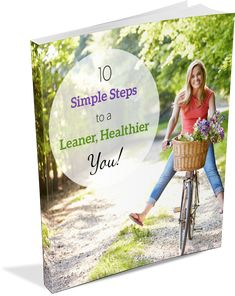 10 Simple Steps to a Leaner Healthier You.png