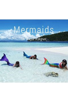 A story about Mermaids in Raja Ampat