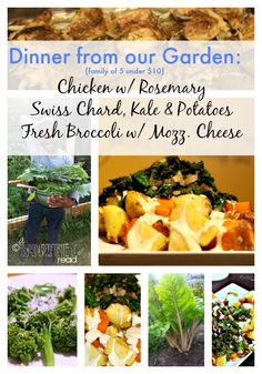 "Dinner Under $10 Bucks From Our ""Worthey"" Garden {plus Swiss Chard, Kale and Potato recipe}"