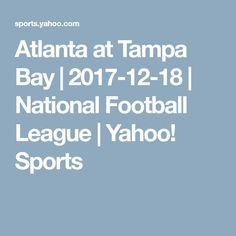 Atlanta at Tampa Bay   2017-12-18   National Football League   Yahoo! Sports