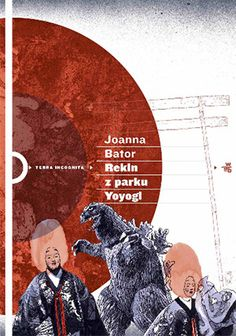 "Joanna Bator ""Rekin z parku Yoyogi"", wyd. Book Writer, Romans, Ebooks, Baseball Cards, Reading, Movies, Movie Posters, Geisha, Writers"