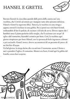 Hansel e Gretel: leggi e stampa questa bellissima fiaba   Portale Bambini Hansel Y Gretel, Reading Practice, Italian Language, Fairy Tales, Teaching, Homeschooling, Study, Environment, Psicologia