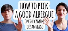 How to pick a good albergue on the Camino de Santiago