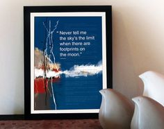 "Office design motivational poster. Inspiring quote print poster. Moder art poster typography design. A4 Inspirational pict graduation gift. ""Never tell me the skys the limit when there are footprints on the moon (Unknown writer)  The article appears in the background taken from BBC. Neil Armstrong has become the first man to walk on the Moon. ( 21.7.1969) (PO-A4-018) -----------  Do you have a dream you want to achieve for a long time? Do you have goals at work and you cant accomplish them?…"