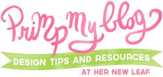 Loads of great blogging design tips from Her New Leaf